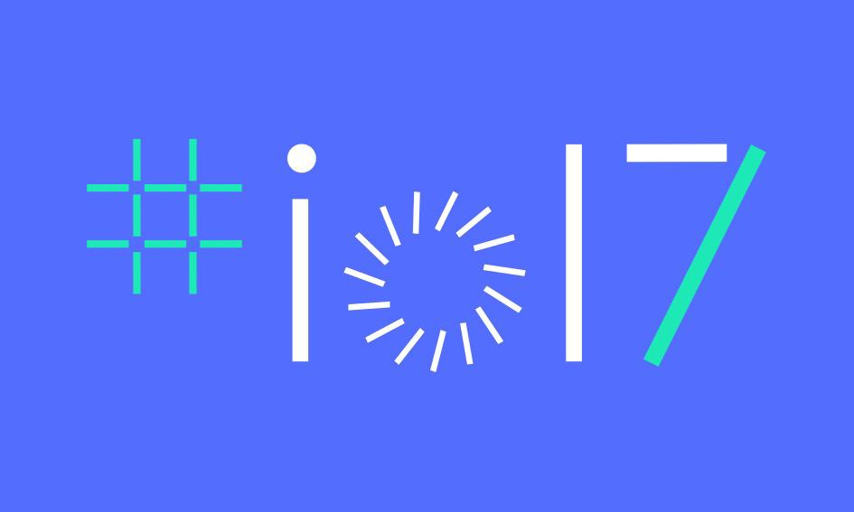 Google I/O 2018 年开发者大会举办时间敲定