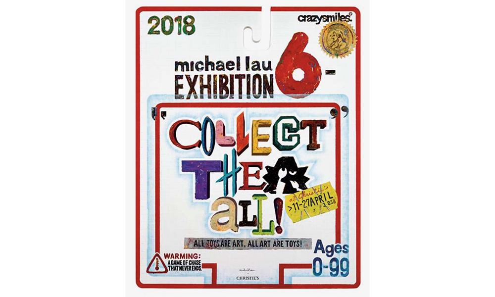 Michael Lau 与佳士得合作拍卖展《COLLECT THEM ALL!》