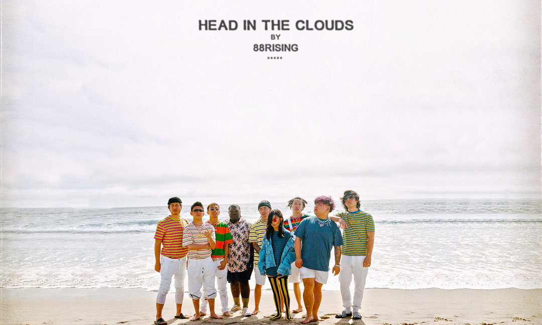 88Rising 的团体专辑《HEAD IN THE CLOUDS》里都有哪些歌?