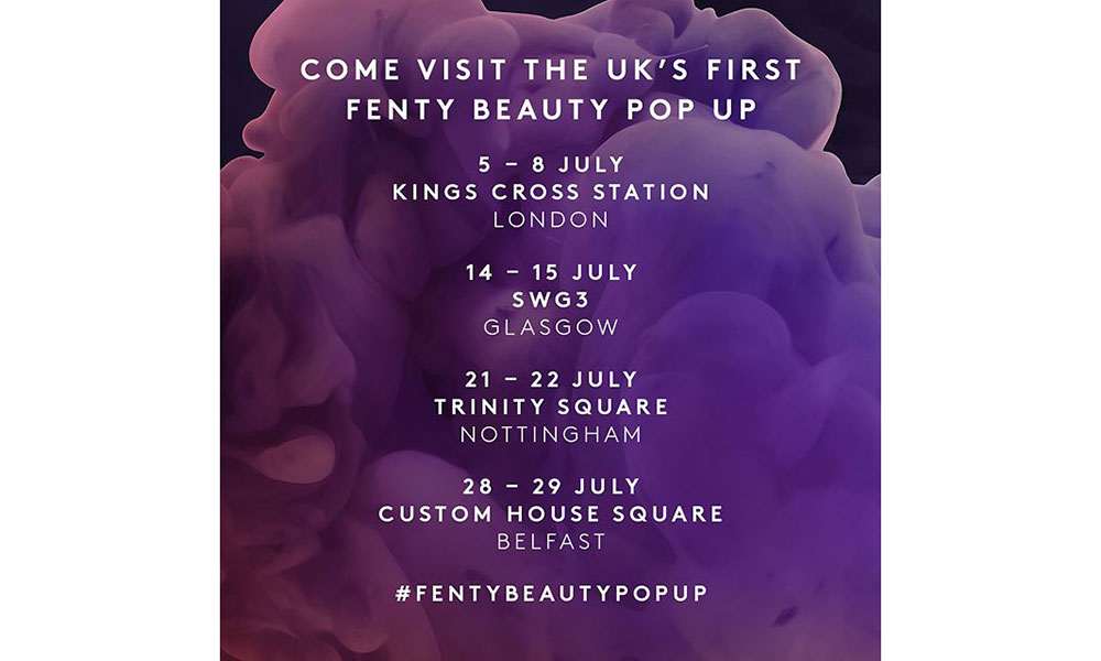 Fenty Beauty 举办 Pop-Up Shop 将全面登陆英国