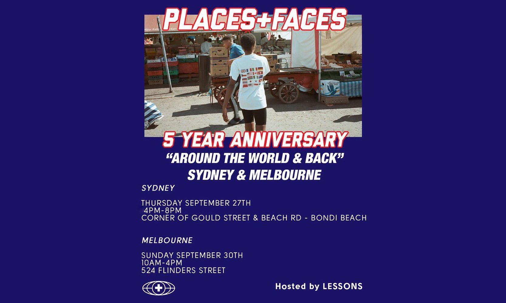 PLACES + FACES 5 周年期限定将在悉尼、墨尔本展开