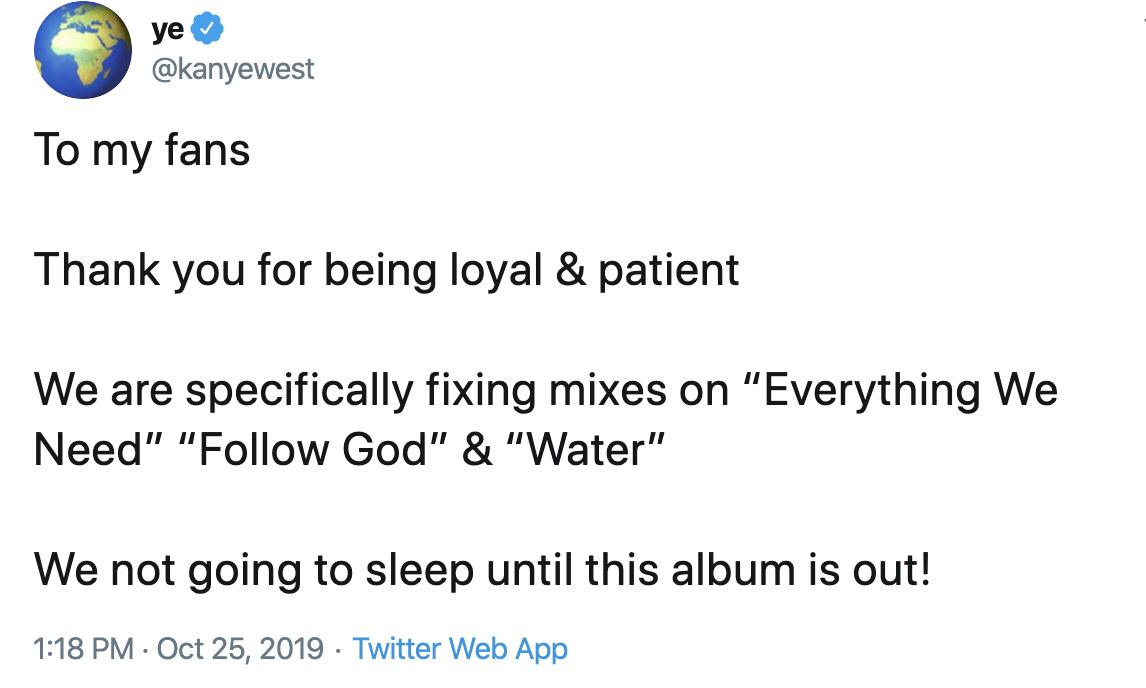 还在修改!Kanye West 誓言「不发布不睡觉」