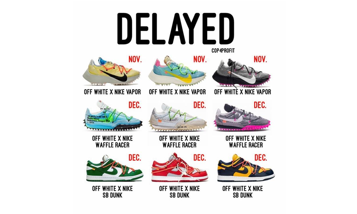 无缘十月,Off-White™ x Nike 联名鞋款遭遇大面积发售延迟