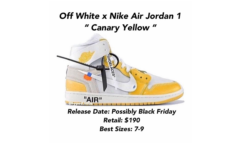 「黑五」惊喜,Off-White™ x Air Jordan I「Canary Yellow」或将市售