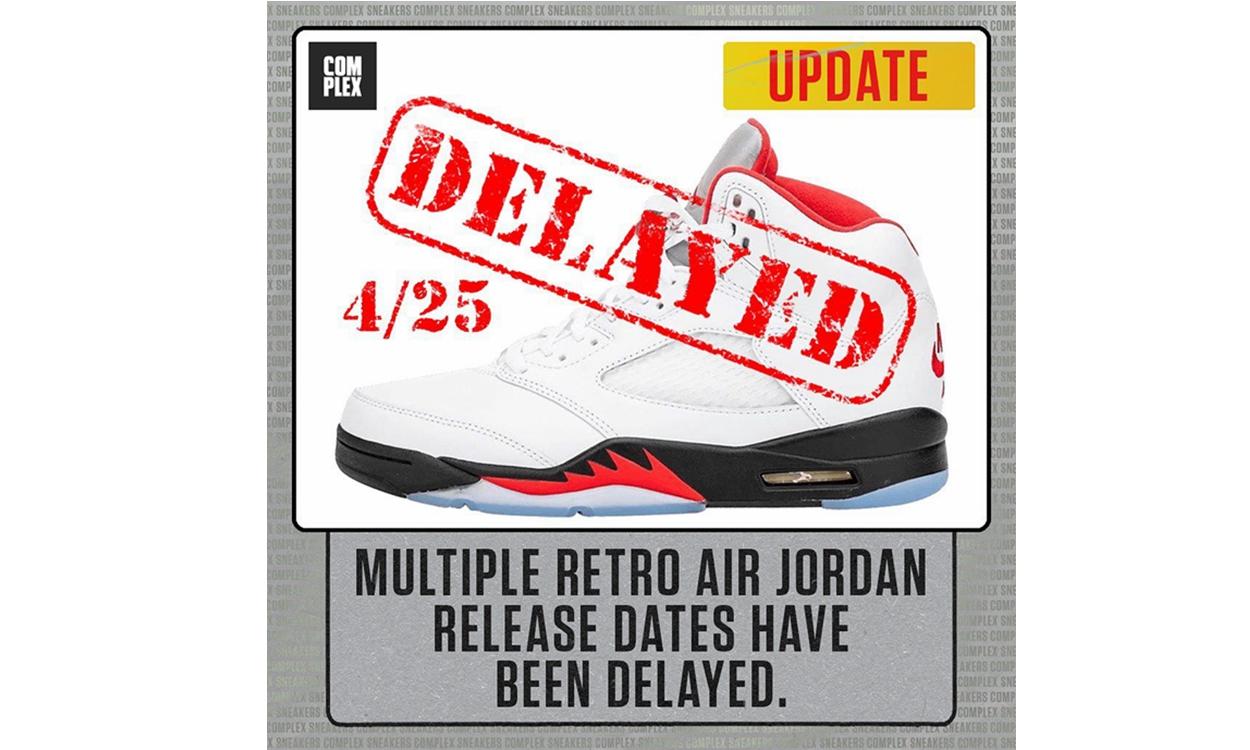 Jordan Brand 春季待发售鞋款遭遇大范围「延误」