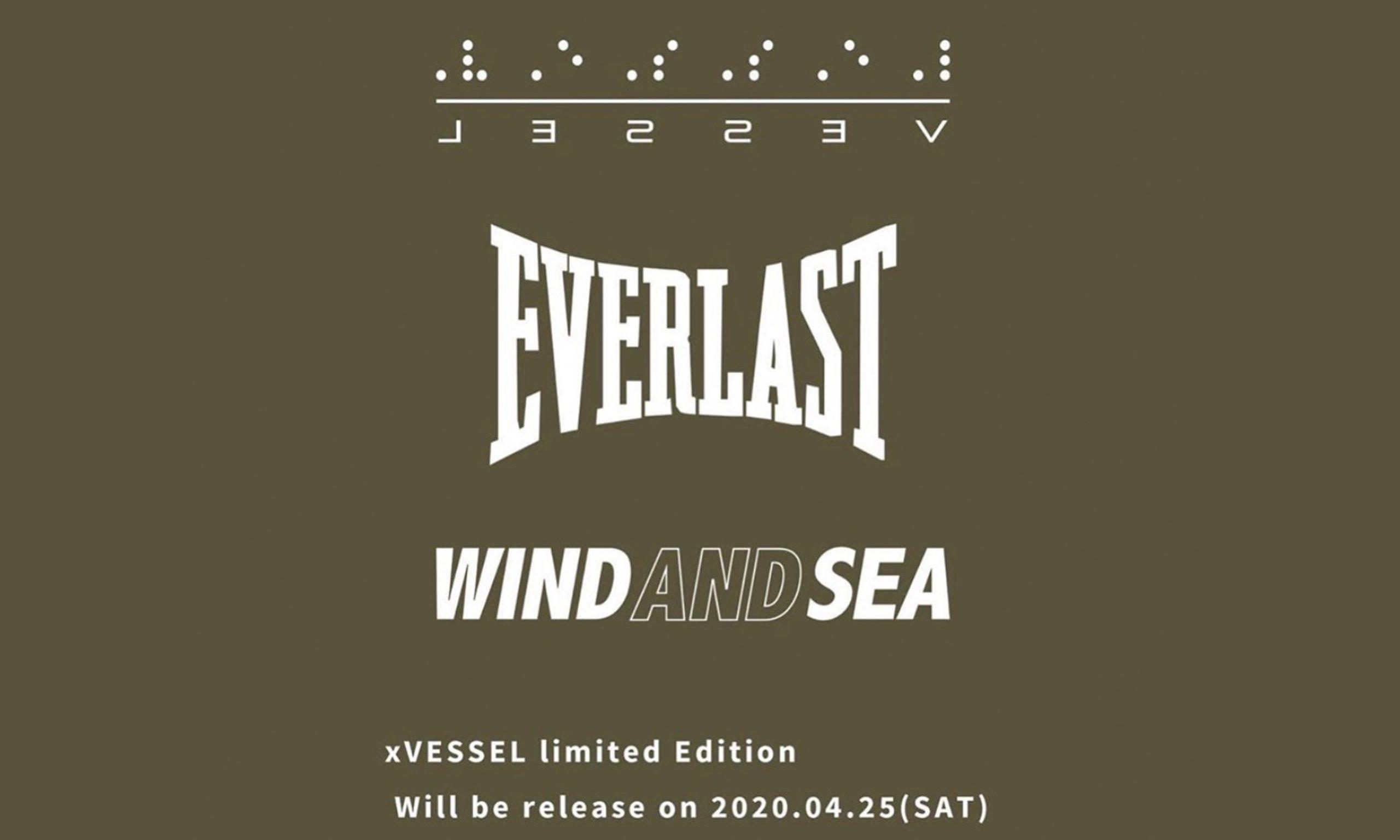 xVESSEL x EVERLAST x WIND AND SEA 三方联名即将发售