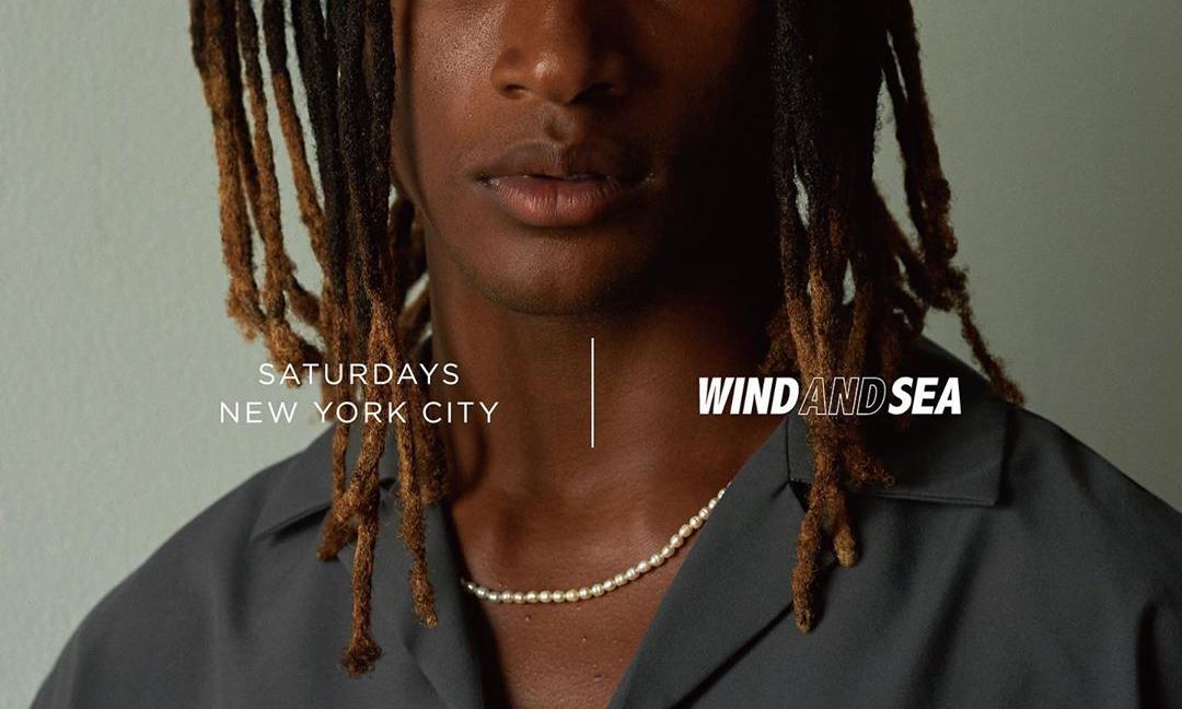 Saturdays NYC x WIND AND SEA 合作预告正式发布