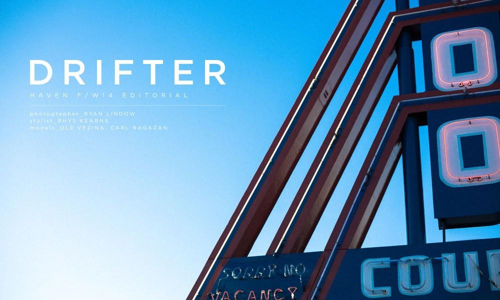 """HAVEN 发布 2014 秋冬 """"DRIFTER"""" 造型特辑"""
