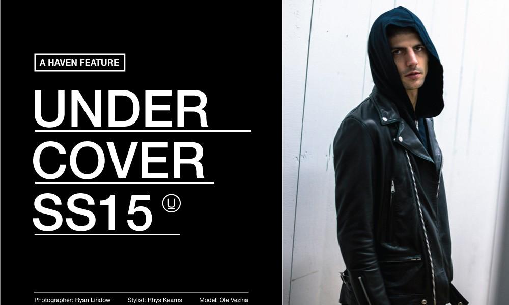 HAVEN 带来 UNDERCOVER 2015 春夏造型特辑